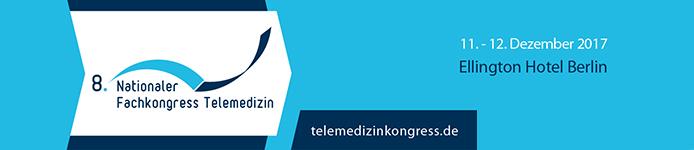 8. Nationaler Fachkongress Telemedizin Berlin 2017